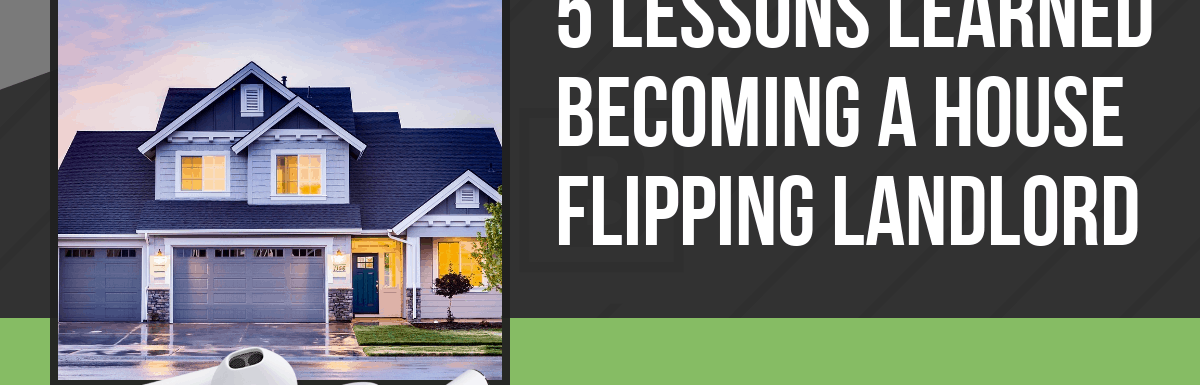 PPP124: 5 Lessons Learned Becoming a House Flipping Landlord