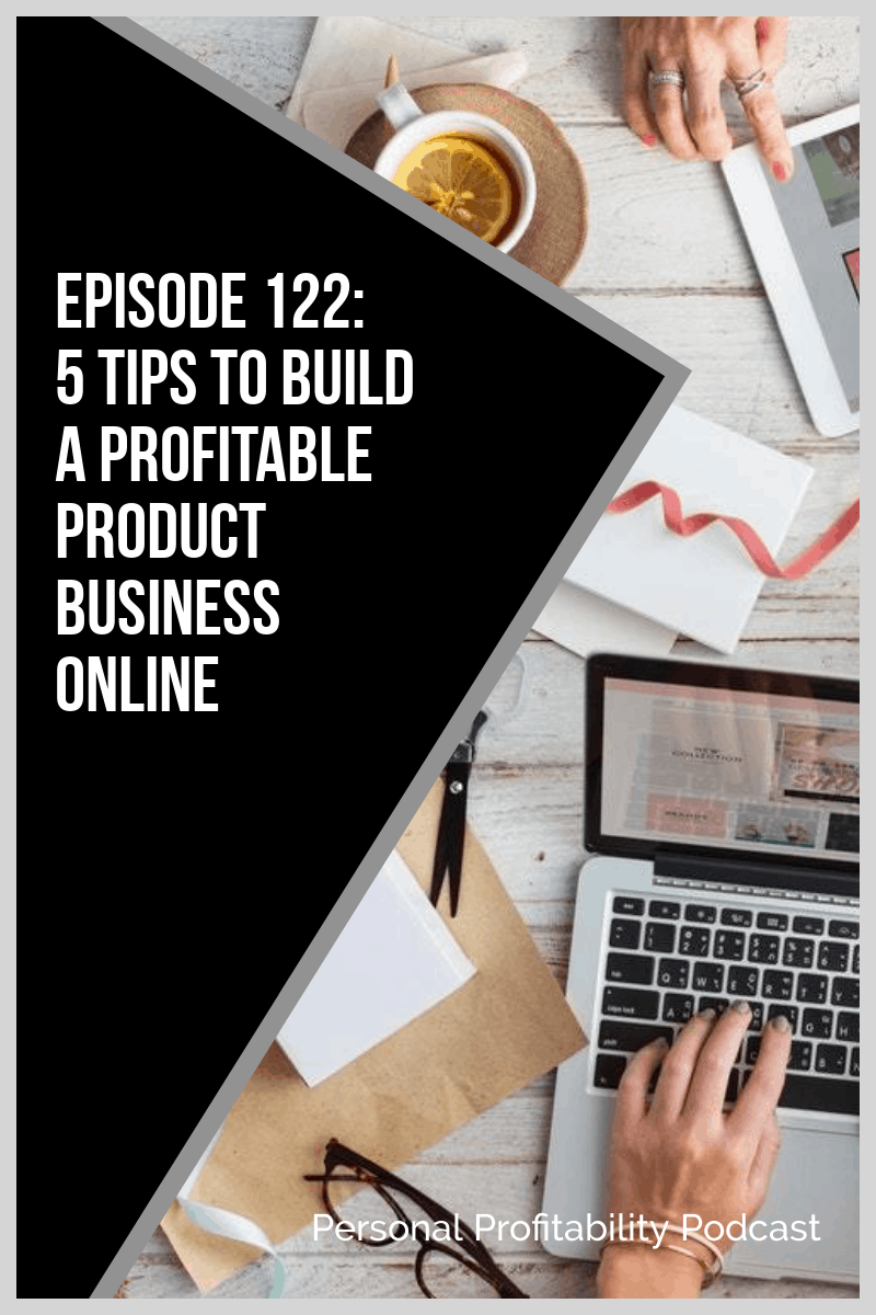 Tune in this week to discover Sandy Smith\'s top tips for starting an online product business. Find out how to choose a product, where to sell it, and more! #onlinebusiness #personalprofitability
