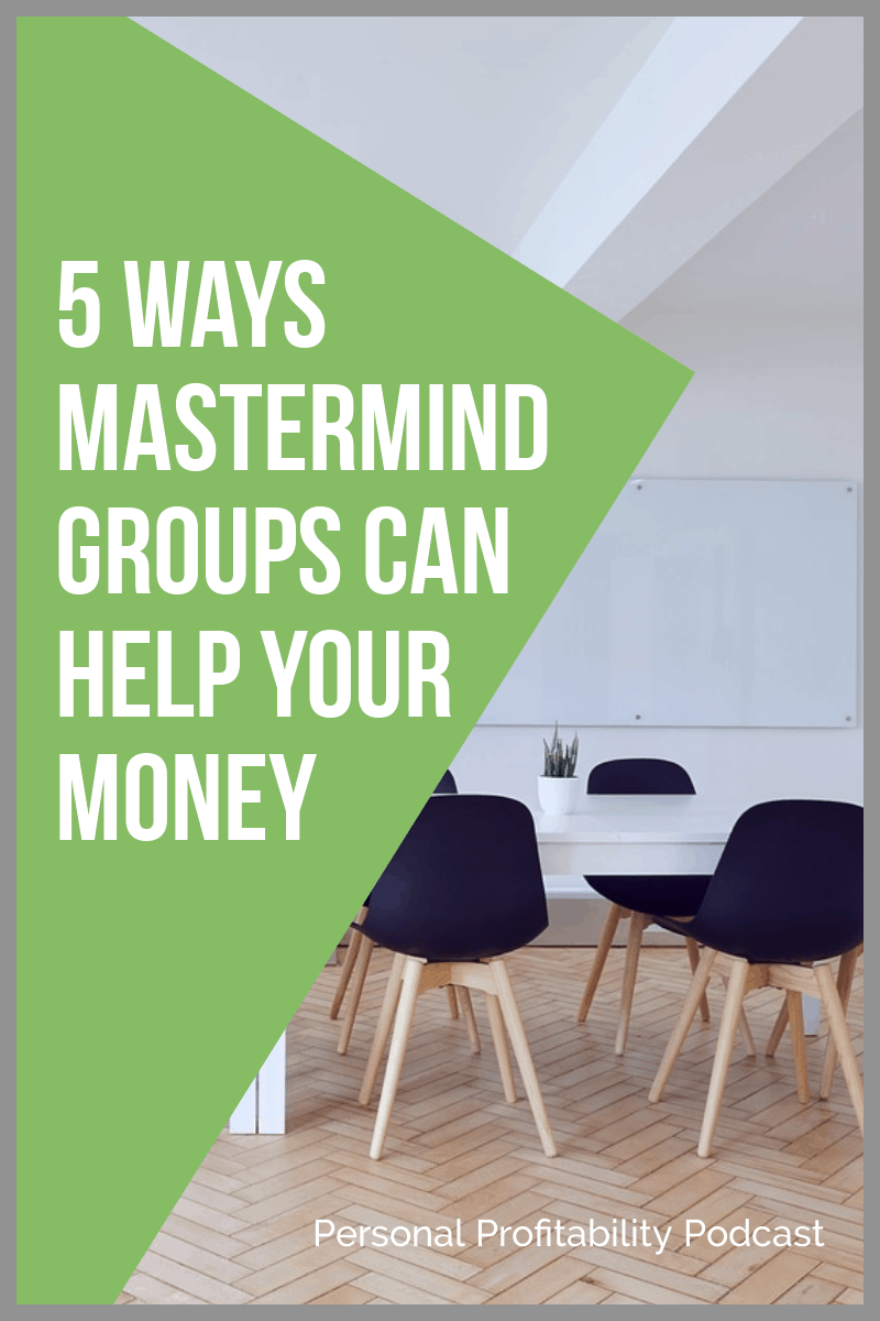 Find out why a mastermind group is great for anyone who wants a support team to give you new ideas, hold you accountable, and help you make more money! #mastermindgroup #personalfinance #personalprofitability