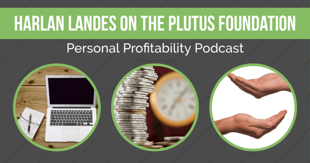 Harlan Landes stops by to talk about his non-profit, The Plutus Foundation. Learn how they're helping to spread financial literacy across the country!
