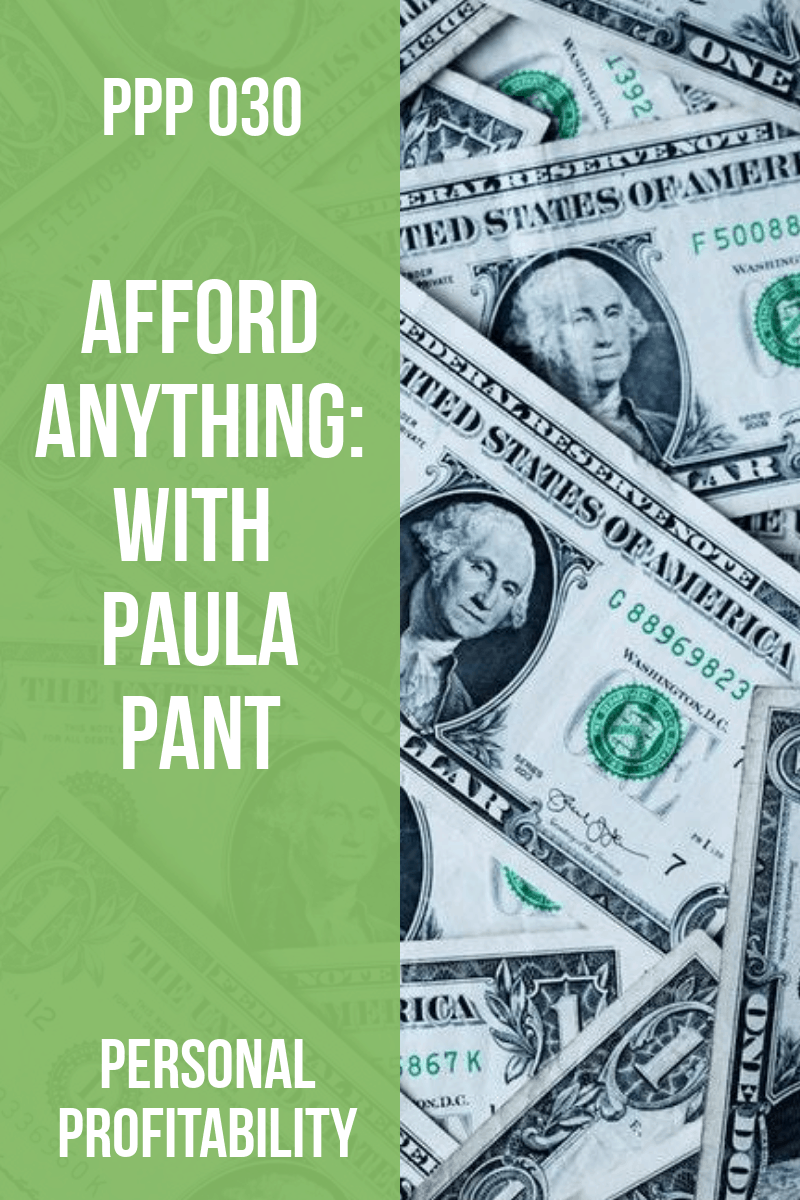 PPP030: I\'m Paula Pant and I Help People Afford Anything