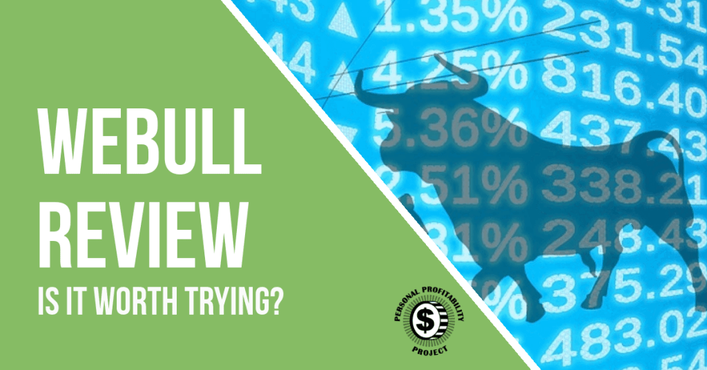 Webull free stock trading review- PersonalProfitability.com