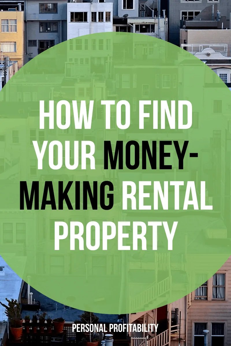 How to Find Your Money-Making Rental Property