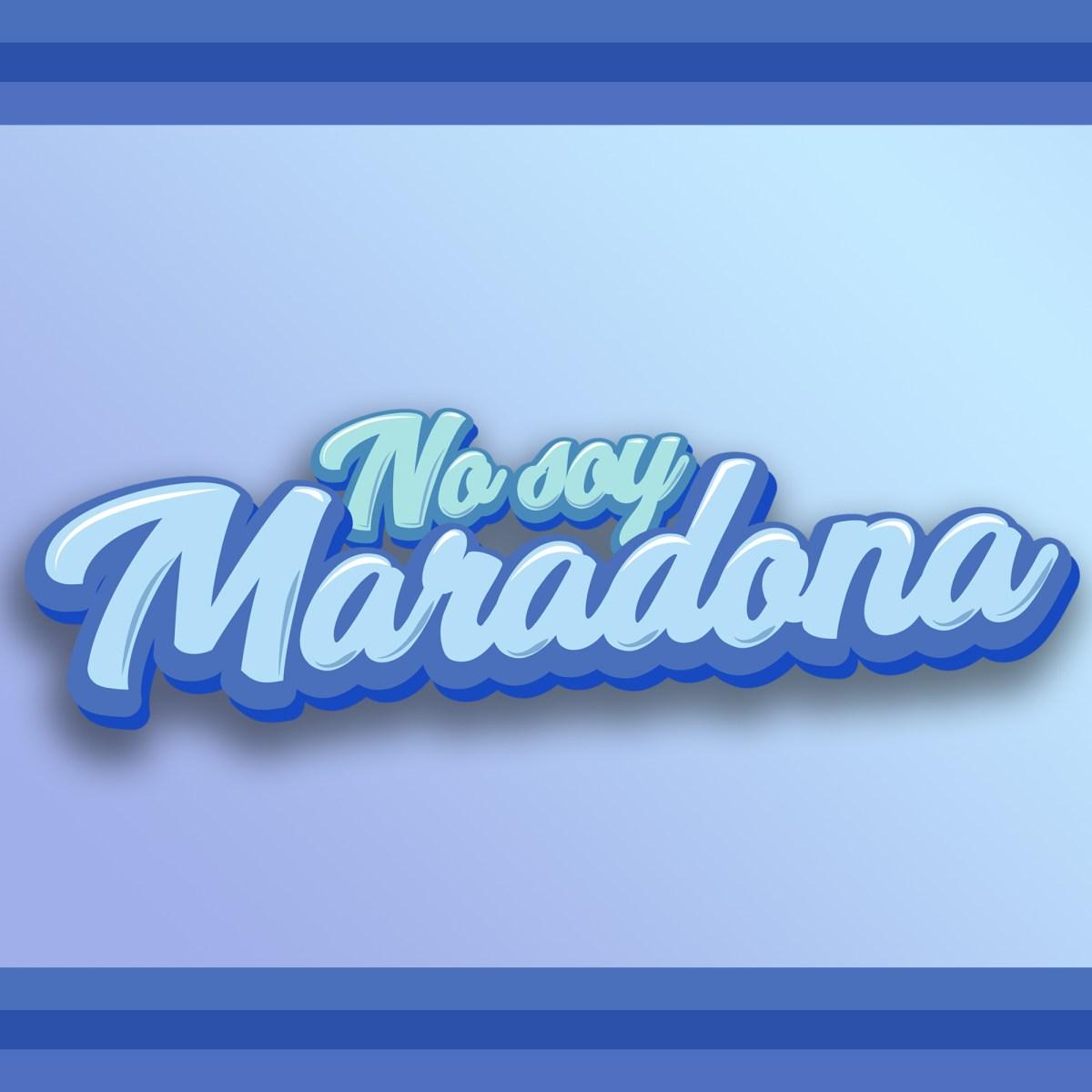 No Soy Maradona