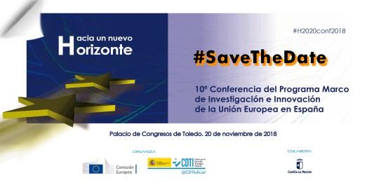 #Horizonte2020   #SavetheDate 20.10.2018 Conferencia #H2020conf2018 @CDTIoficial @EsHorizonte2020 Hacia un nuevo Horizonte @EU_H2020 #H2020 #HorizonteEuropa #HorizonEU #HorizonteUE #HorizonEurope #eufunding #InvestEU