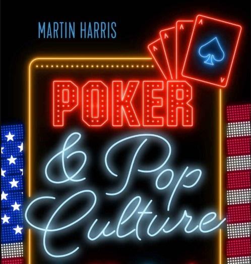 Poker and Pop Culture book Martin Harris 1