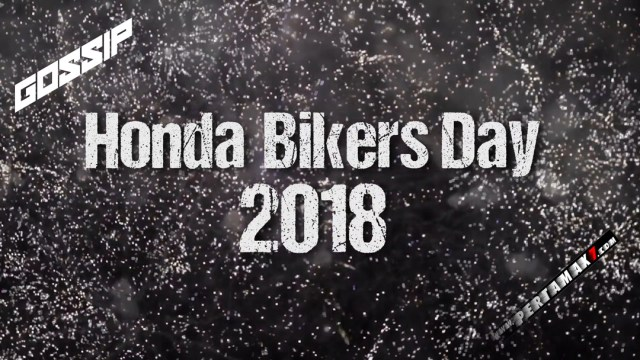 Gossip Honda Bikers Day 2018