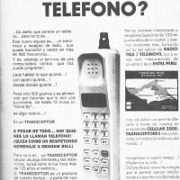 """El telefono celular llega al Perú, """"Celular 2000""""-1990"""