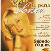 """""""Vale la Pena Soñar"""", PanamericanaTV-1999"""