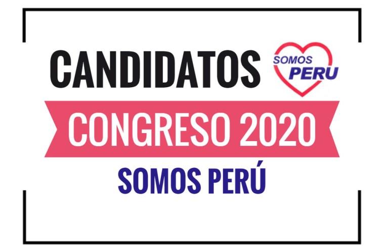 Candidatos al Congreso Somos Perú 2020