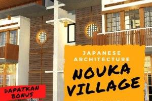 Nouka Village | Rumah Unik Konsep Jepang