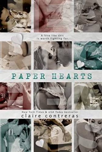 Princess Emma Reviews: Paper Hearts (Hearts, #2) by Claire Contreras