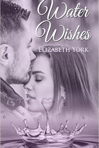 Princess Elizabeth Reviews: Water Wishes by Elizabeth York