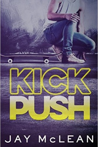 Princess Kelly Reviews: Kick Push by Jay McLean