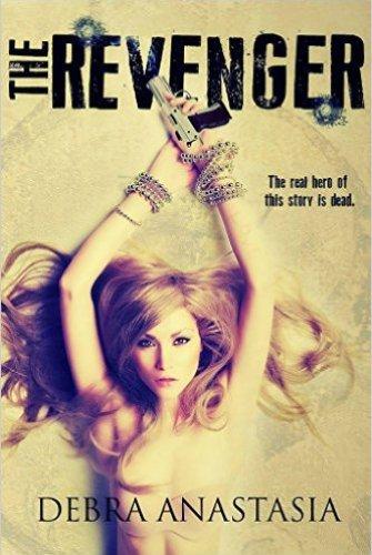 Princess Kelly Reviews: The Revenger by Debra Anastasia