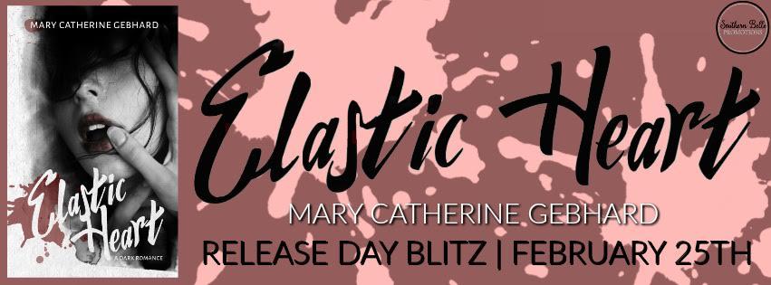 Mary Catherine Gebhard - Elastic Heart - Release Blitz