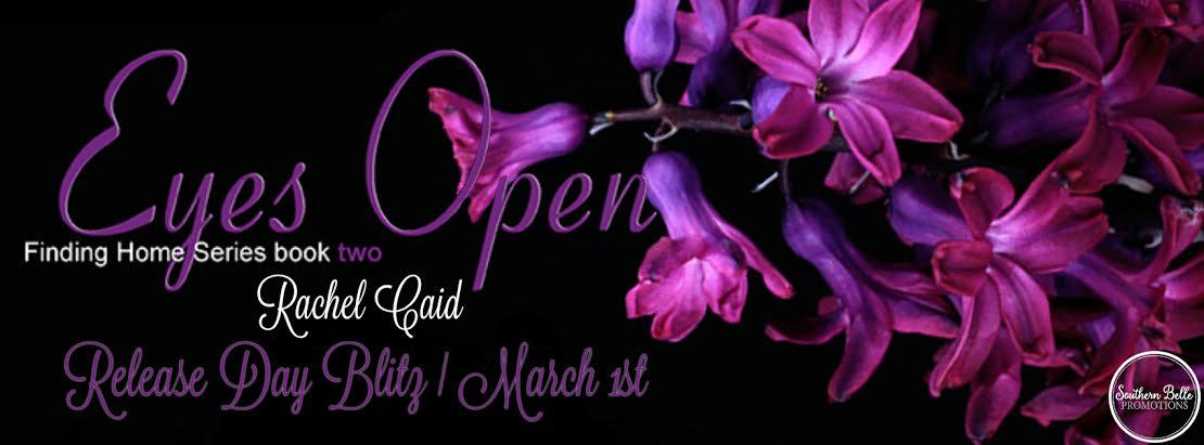 Rachel Caid - Eyes Open - Release Blitz