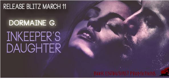 Innkeeper's Daughter by Dormaine G. Release Blitz