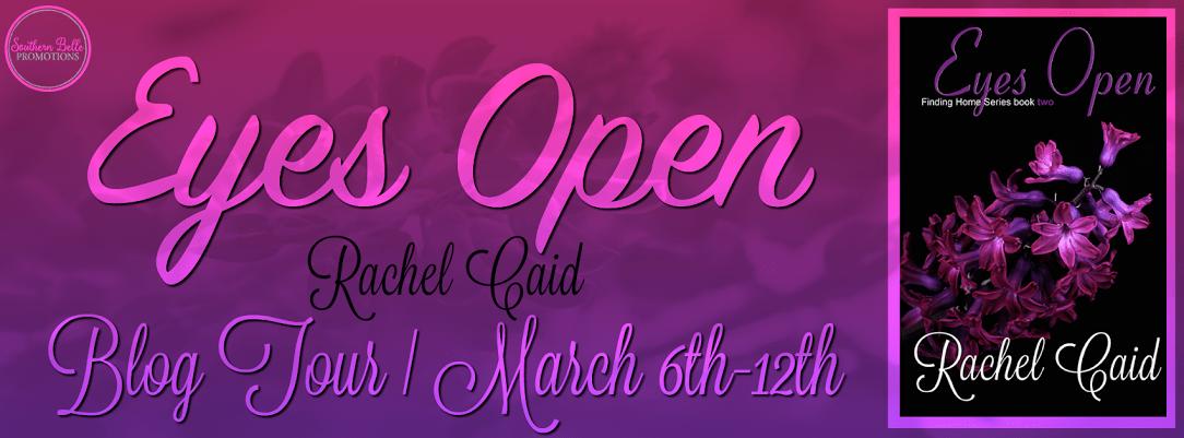 Rachel Caid - Eyes Open - Blog Tour