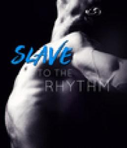 Princess Kelly Reviews: Slave to the Rhythm by Jane Harvey-Berrick