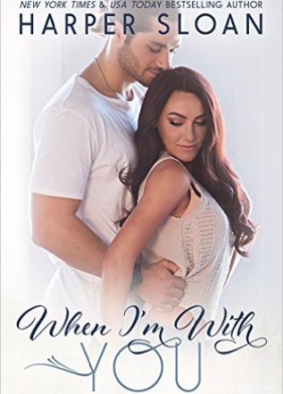 Princess Emma Reviews: When I'm With You by Harper Sloan