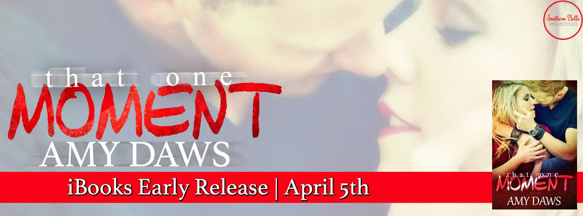 That One Moment by Amy Daws