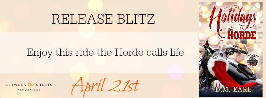 HOLIDAYS WITH THE HORDE by D.M. Earl ♥ Release Blitz