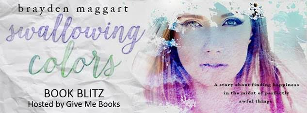 Book Blitz for Swallowing Colors by Brayden Maggart