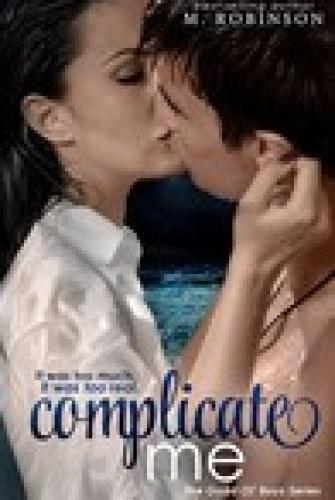 Princess Emma Reviews: Complicate Me by M. Robinson