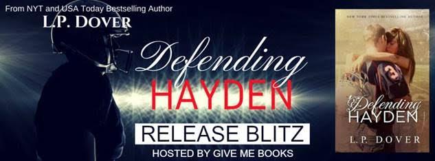 Release Blitz for Defending Hayden by L.P. Dover