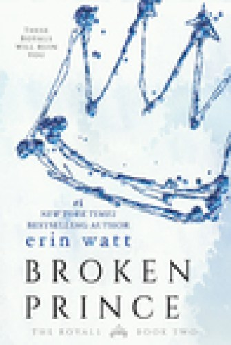 Princess Emma Reviews: Broken Prince by Erin Watt