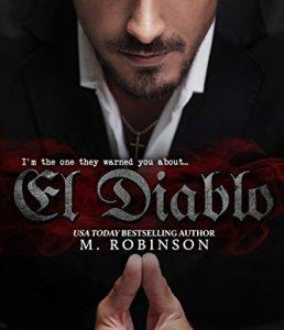 Princess Elizabeth Reviews: El Diablo (The Devil #1) by M. Robinson