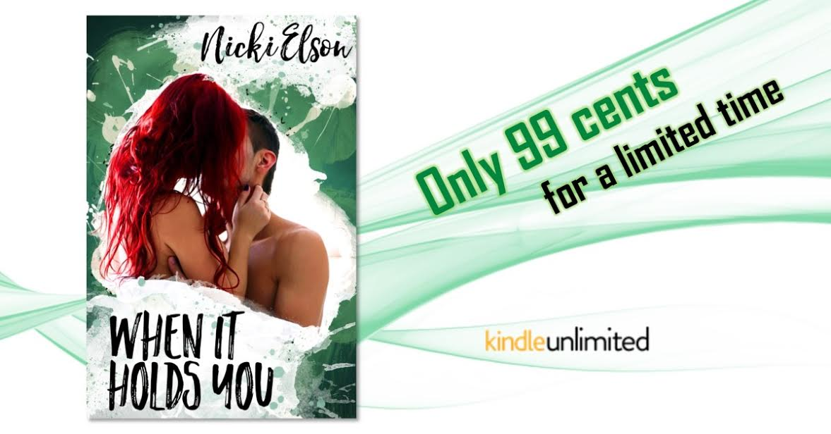 Hot New Release! ~When It Holds You by Nicki Elson
