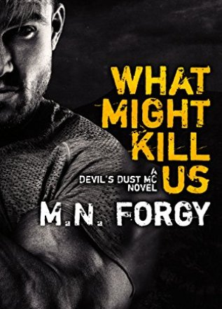 Princess Emma Reviews: What Might Kill Us by M.N. Forgy
