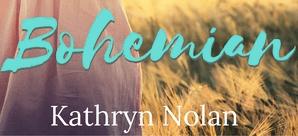 Hot New Release -Sept 28-Bohemian by Kathryn Nolan
