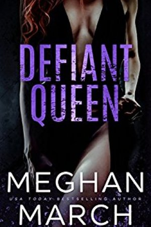 Hot New Releases! ~Nov 14~Defiant Queen by Meghan March
