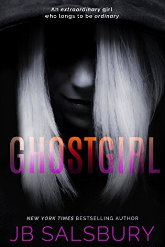 Ghostgirl by J.B. Salsbury