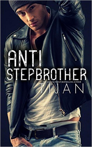 Hot New Release! ~Anti-Stepbrother by Tijan