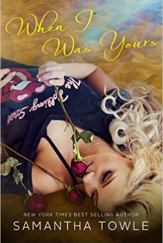 Princess Kelly Reviews: When I Was Yours by Samantha Towle