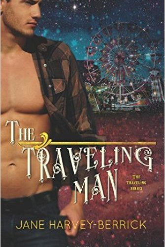 Princess Kelly Reviews: The Traveling Man (Traveling, #1) by Jane Harvey-Berrick