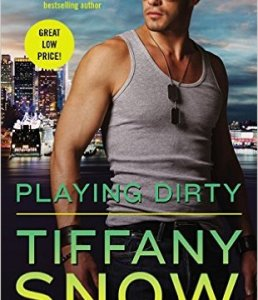 Princess Elizabeth Reviews: Playing Dirty by Tiffany Snow