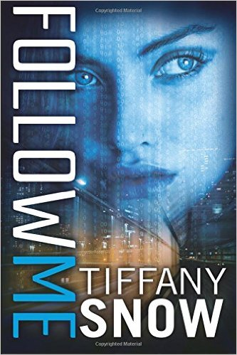 Princess Elizabeth Reviews: Follow Me (Corrupted Hearts #1) by Tiffany Snow