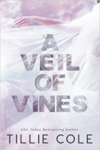 Princess Emma Reviews: A Veil of Vines by Tillie Cole