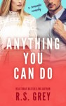 Princess Emma Reviews: Anything You Can Do by R.S. Grey