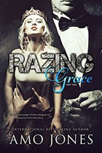 Princess Elizabeth Reviews: Razing Grace Part 2 by Amo Jones