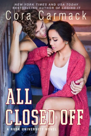 Hot New Releases! ~Nov 24~All Closed Off (Rusk University #4) by Cora Carmack