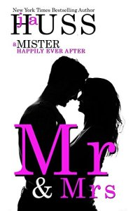 Hot New Releases! ~Oct 31~Mr. & Mrs. by J.A. Huss Release