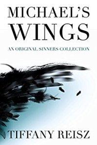 Hot New Releases! ~Nov 7~Michael's Wings by Tiffany Reisz
