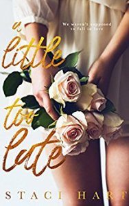 Hot New Releases! ~Oct 24~A Little Too Late by Staci Hart