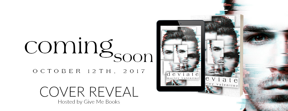 Cover Reveal -Sept 14- Deviate by Marley Valentine